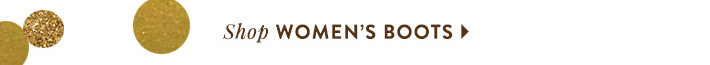 Shop Women's Boots »