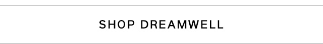 SHOP DREAMWELL