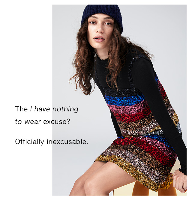 The I have nothing to wear excuse? Officially inexcusable.