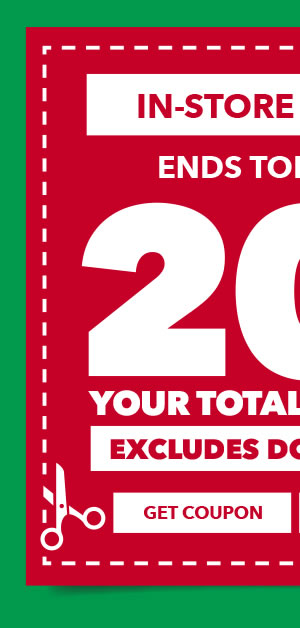 20% off your total purchase in-store and online. Excludes Doorbusters. GET COUPON.