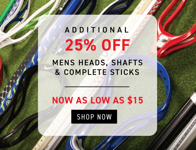 25% off Heads, Shafts, Complete Sticks
