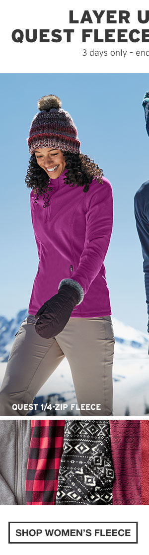 QUEST FLEECE FROM $19.99 | SHOP WOMEN'S FLEECE