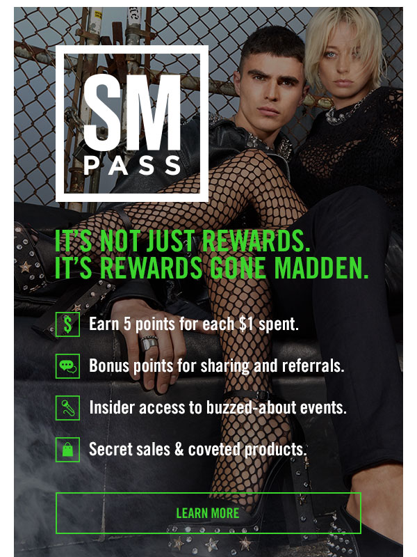 Introducing SM PASS: It's not just rewards. It's rewards gone MADDEN. LEARN MORE!