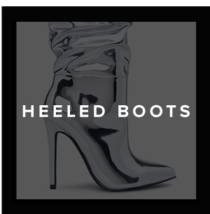 SHOP ALL HEELED BOOTS