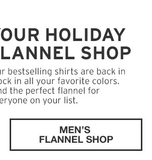 40% OFF YOUR PURCHASE | MEN'S FLANNEL SHOP