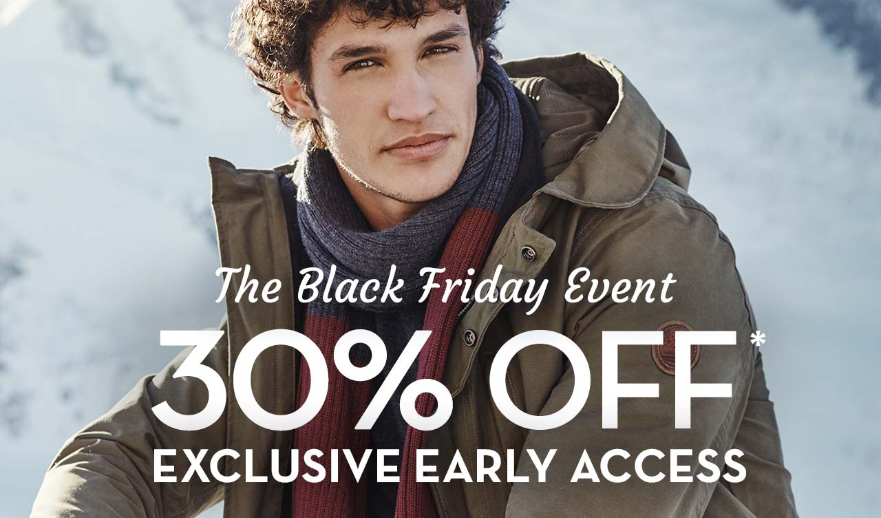 The Black Friday Event 30% Off* Exclusive Early Access