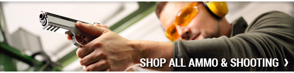 Shop All Ammo & Shooting