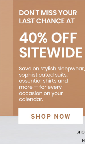 Enjoy 40% Off Sitewide - SHOP NOW