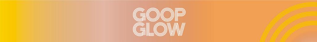 goop glow