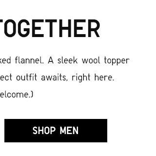 BETTER TOGETHER - Shop Men