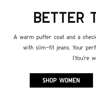 BETTER TOGETHER - Shop Women