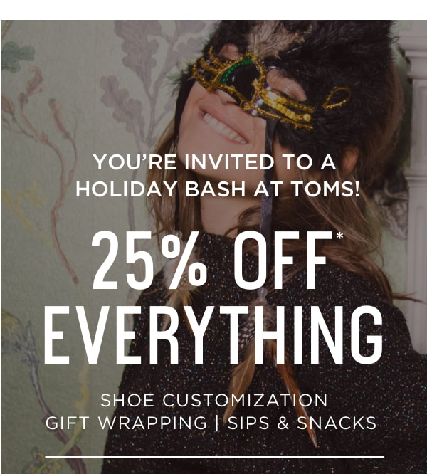 You're Invited To A Holiday Bash at TOMS