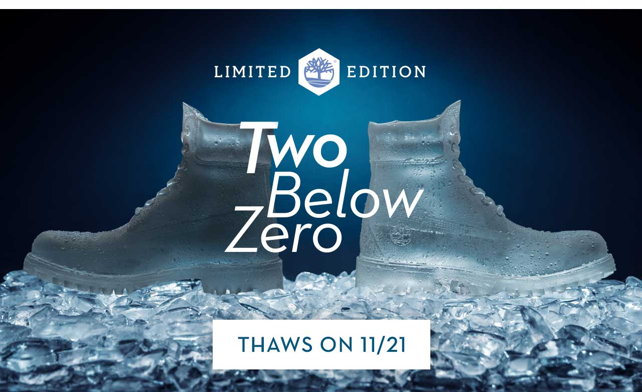 Limited Edition Two Below Zero Thaws On 11/21