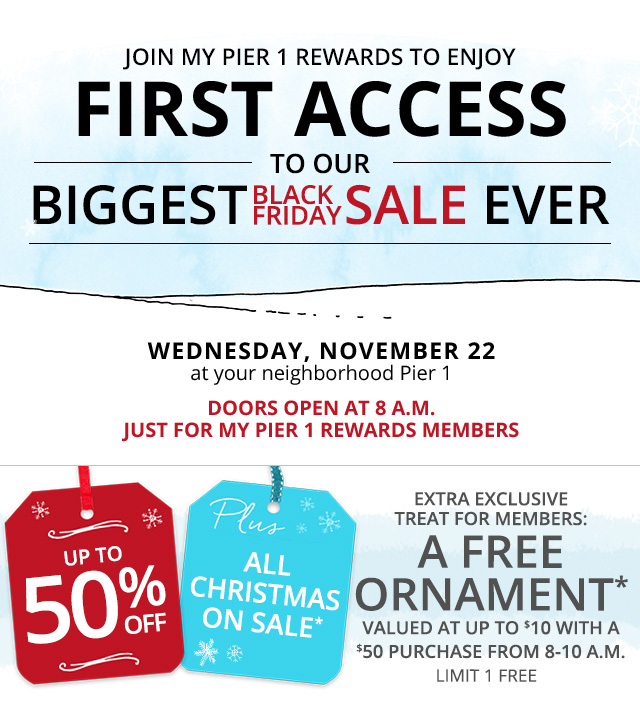 First Access to Black Friday. Join Free Now.