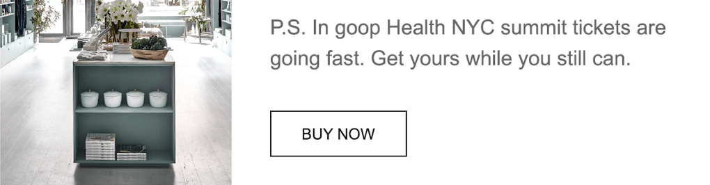 get In goop Health Summit Tickets
