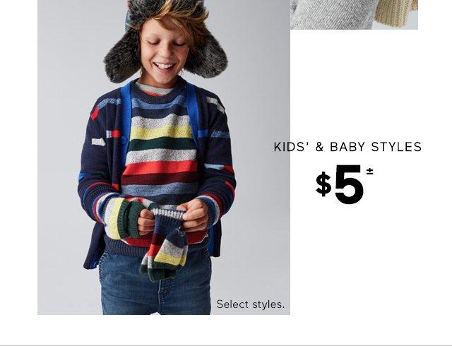 KIDS' & BABY STYLES | $5