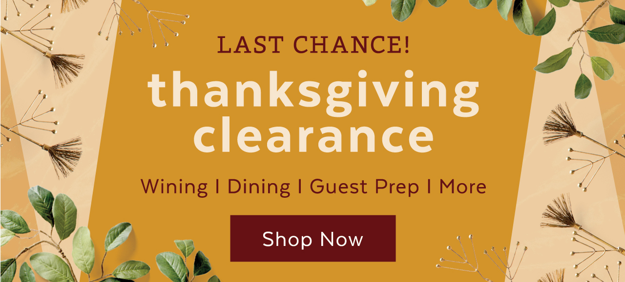 Thanksgiving Clearance