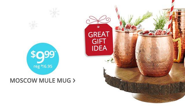 $9.99 Moscow Mule mug. Reg $16.95