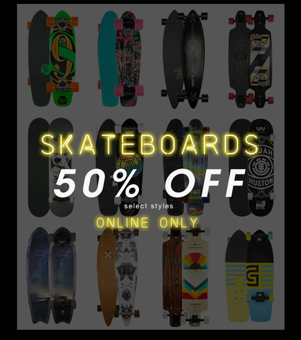 Online Only: Skateboards 50% Off Select Styles - Shop Now