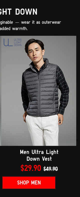ULTRA LIGHT DOWN - Men Ultra Light Down Vest $29.90 - Shop Men