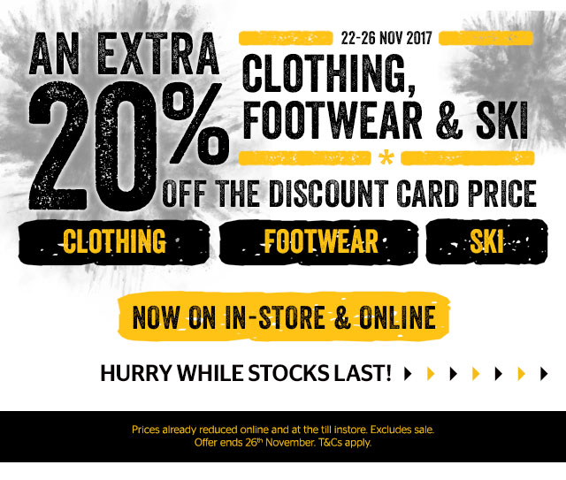 An extra 20% off clothing, footwear and ski