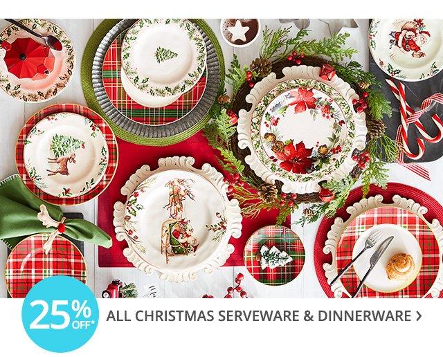 25% off all Christmas serveware & dinnerware.