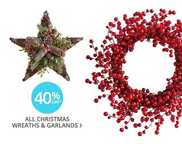 40% off all Christmas wreaths & garlands.