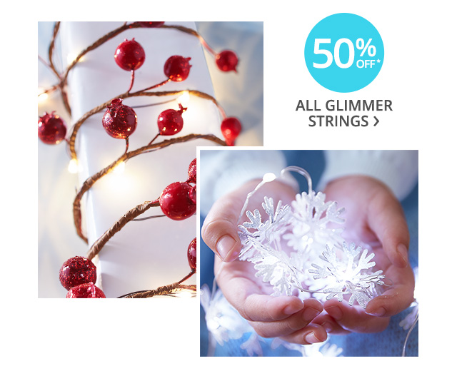 50% off all glimmer strings.