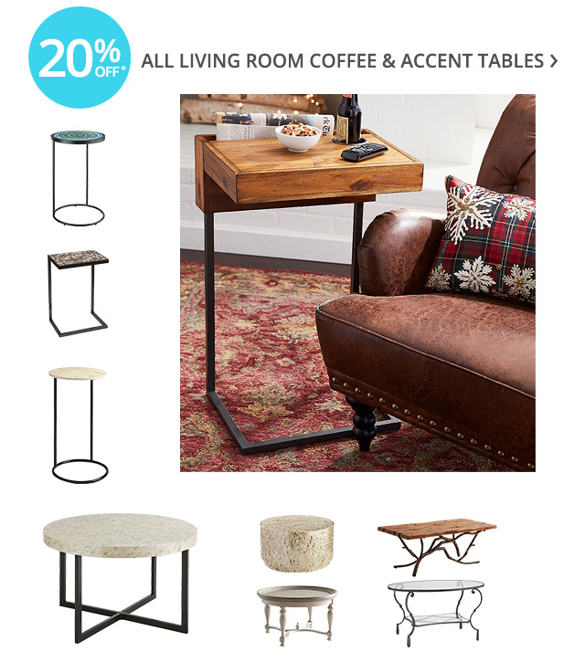 20% off all living room coffee & accent tables.