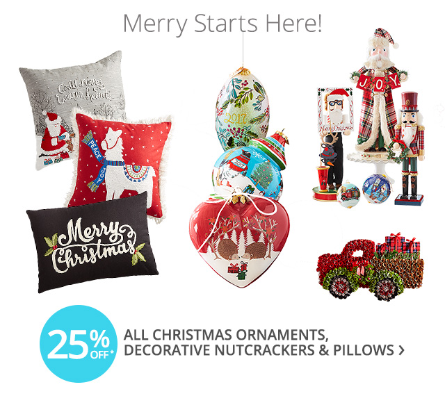 Merry starts here! 25% off all Christmas.