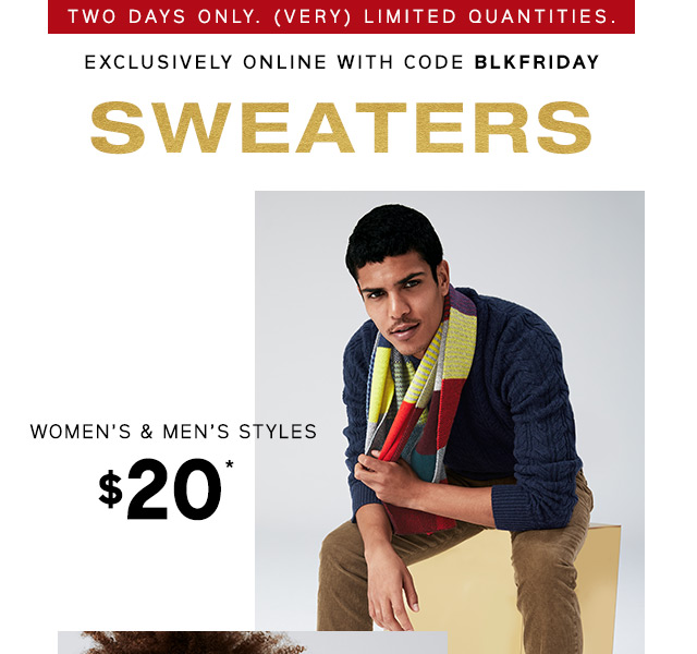 SWEATERS | WOMEN'S & MEN'S STYLES $20*