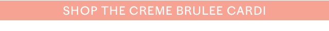Shop the Creme Brulee Cardi