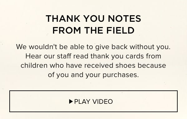 Thank You Notes From The Field