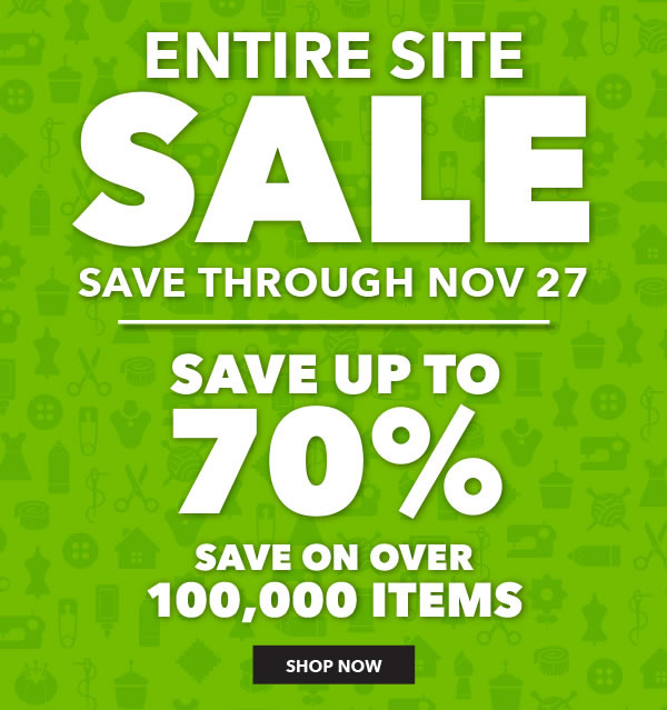 Online Only Entire Site Sale. 11/22-11/27.