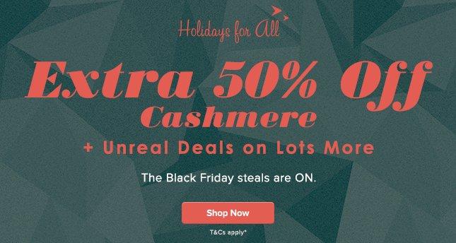 Extra 50% Off Cashmere & More