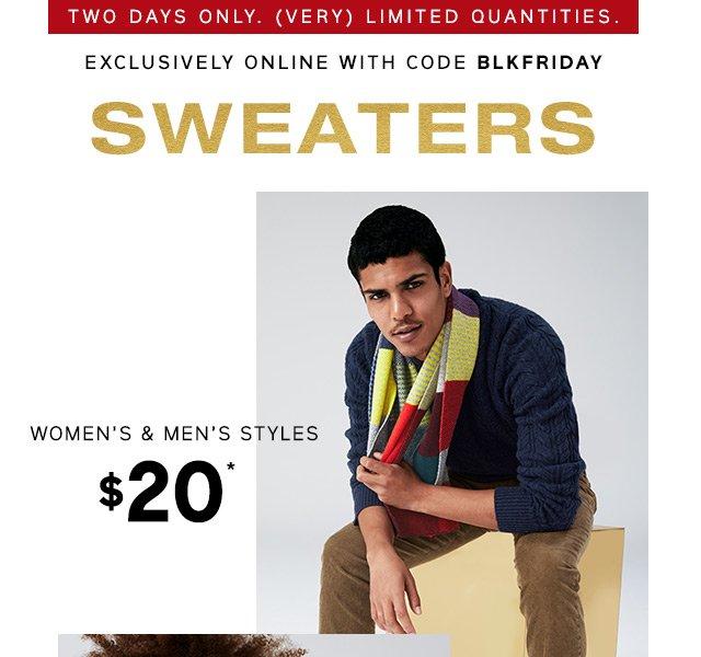 SWEATERS | WOMEN'S & MEN'S STYLES $20*