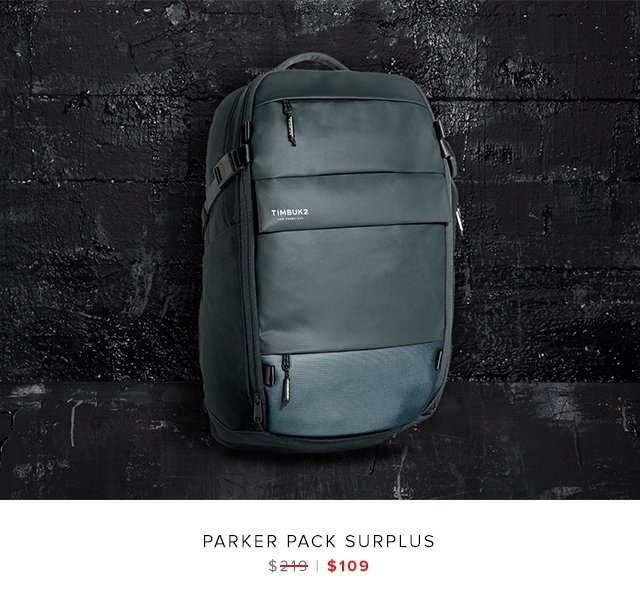 Parker Pack Surplus was $219 | now $109