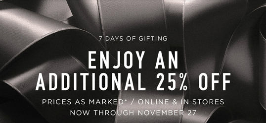 Enjoy An ADDITIONAL 25% OFFSALE