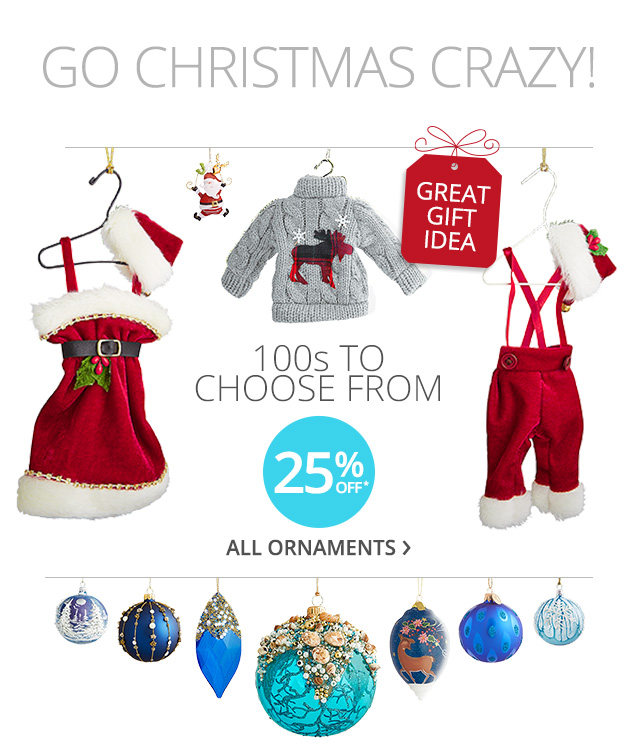 25% off all ornaments.