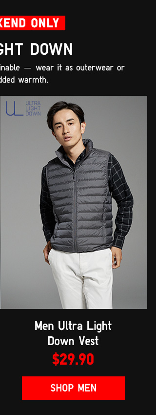 THIS WEKEEND ONLY - MEN ULTRA LIGHT DOWN VEST $29.90 - Shop Men