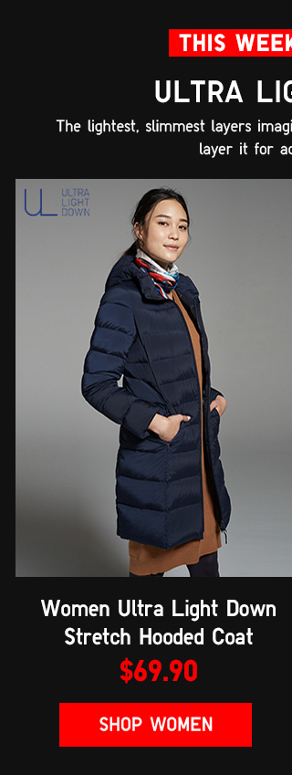 THIS WEKEEND ONLY - WOMEN ULTRA LIGHT DOWN STRETCH HOODED COAT $69.90 - Shop Women