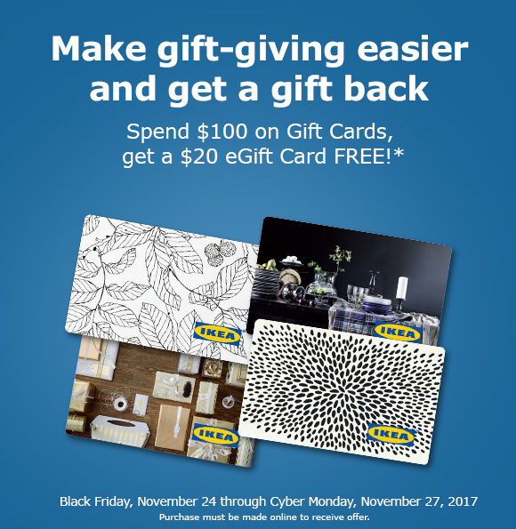 ikea limited time purchase 100 in gift cards online get a 20 egift card free milled. Black Bedroom Furniture Sets. Home Design Ideas