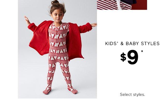 KIDS' & BABY STYLES | $9*