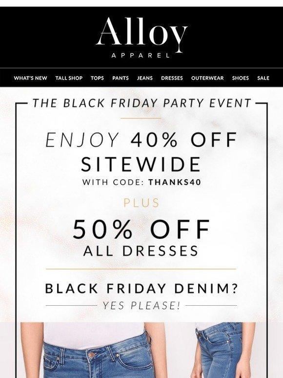 4f24dc2174 Alloy Apparel  Reminder  Black Friday Denim   Dress Steals… Plus up to 80%  Off Sitewide!