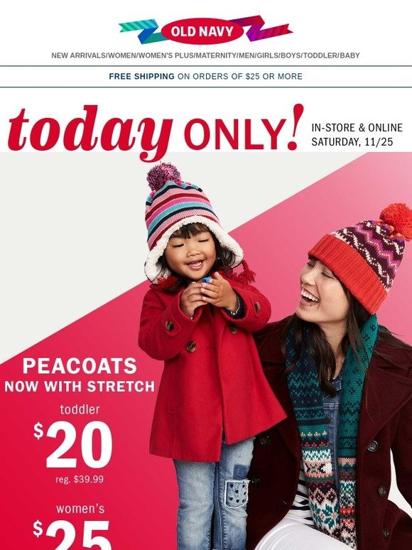 old navy today 25 peacoats milled - Old Navy Christmas Eve Hours