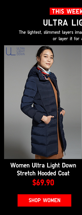 THIS WEEKEND ONLY - WOMEN ULTRA LIGHT DOWN STRETCH HOODED COAT $69.90 - Shop Women