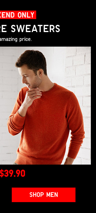 THIS WEEKEND ONLY -  MEN 100% CASHMERE SWEATERS FROM $39.90 - Shop Men