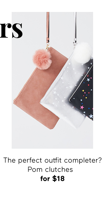 The perfect outfit completer? Pom clutches for $18