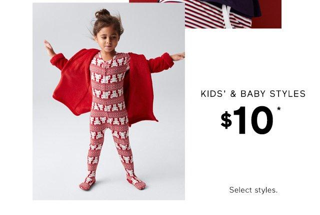 KIDS' & BABY STYLES | $10*
