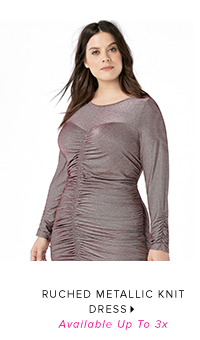 RUCHED METALLIC KNIT DRESS AVAILABLE UP TO 3X